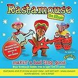 Rastamouse - Makin' A Bad Ting Good