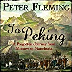 To Peking | Peter Fleming