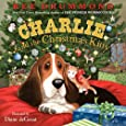 Charlie and the Christmas Kitty (Charlie the Ranch Dog)