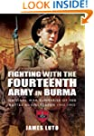 Fighting with the Fourteenth Army in...