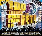 100 Titres Pour Faire La F�te (5 CD)
