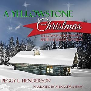 A Yellowstone Christmas Audiobook