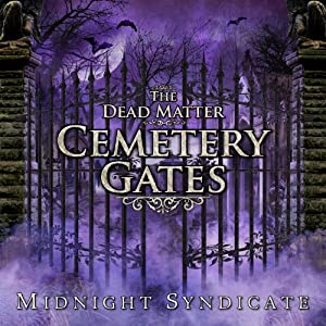 The Dead Matter - Cemetery Gates