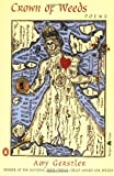 Crown of Weeds: Poems (Poets, Penguin)