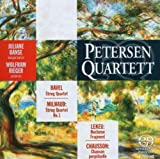 ミヨー:弦楽四重奏曲第1番 Op. 5 /ショーソン:終わりなき歌/ラヴェル:弦楽四重奏曲 ヘ短調/ルクー:夜想曲 (Pertersen Quartett (Ravel: String Quartet, Milhard: String Quartet No.1, Lekue: Nocturne Fragment, Charsson: Chanson perpetuelle))