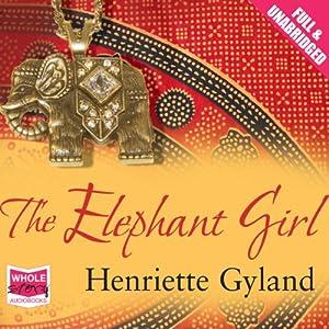 The Elephant Girl Audiobook