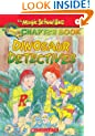 Dinosaur Detectives (The Magic School Bus Science Chapter Book #9)