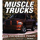Muscle Trucks: High-Performance Pickupsby Mike Mueller