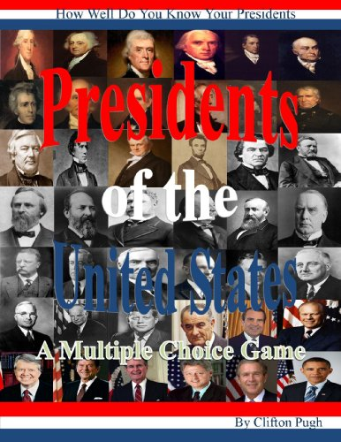 presidents-of-the-united-states-a-multiple-choice-game-english-edition