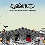 The Further Adventures of Lord Quas [Explicit]