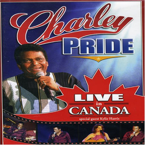 Charlie Pride: Live in Canada
