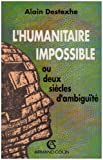 img - for L'humanitaire impossible, ou, Deux siecles d'ambiguite (Collection Le temps du monde) (French Edition) book / textbook / text book