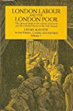 London Labour and the London Poor Volume I (0486219348) by Henry Mayhew