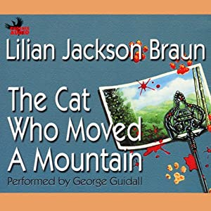 The Cat Who Moved a Mountain Audiobook