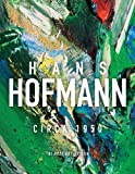 Catherine Morris Hans Hofmann: Circa 1950