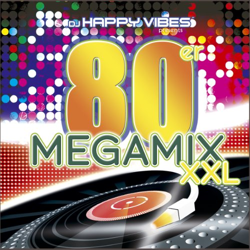 80's Megamix XXL
