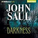 Darkness (       UNABRIDGED) by John Saul Narrated by Angela Dawe