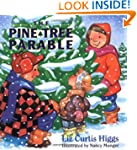 The Pine Tree Parable: The Parable Se...