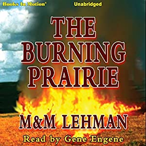 The Burning Prairie Audiobook
