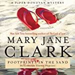 Footprints in the Sand: A Wedding Cake Mystery, Book 3 (       UNABRIDGED) by Mary Jane Clark Narrated by Therese Plummer