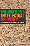 Innovation & Intellectual Property: Collaborative Dynamics in Africa