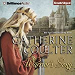 Warrior's Song: Medieval Song, Book 1 (       UNABRIDGED) by Catherine Coulter Narrated by Anne Flosnik