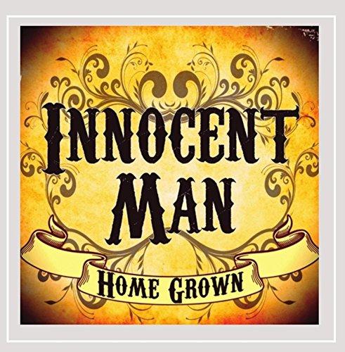 Innocent Man - Home Grown