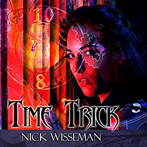 Time Trick: A Short Story Audiobook