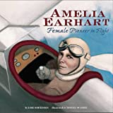 img - for Amelia Earhart: Female Pioneer in Flight (Biographies) book / textbook / text book