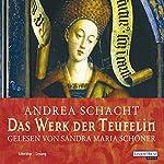Das Werk der Teufelin (Die Begine Almut Bossart)   Andrea Schacht