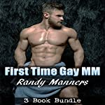 First Time Gay MM Bundle | Randy Manners