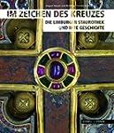 Im Zeichen Des Kreuzes: Die Limburger...