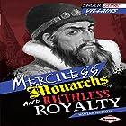Merciless Monarchs and Ruthless Royalty Hörbuch von Miriam Aronin Gesprochen von:  Book Buddy Digital Media
