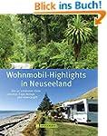 Neuseeland Wohnmobil-Highlights: Die...
