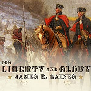 For Liberty and Glory Audiobook