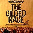 The Gilded Rage: A Wild Ride Through Donald Trump's America Hörbuch von Alexander Zaitchik Gesprochen von: Todd McLaren