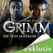 Die Schlachtbank (Grimm 2) | John Passarella