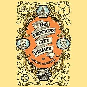 The Progress City Primer Audiobook