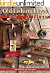 Old Fishing Lures & Tackle: Identific...