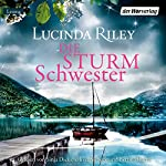 Die Sturmschwester | Lucinda Riley