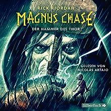Der Hammer des Thor (Magnus Chase 2) Hörbuch von Rick Riordan Gesprochen von: Nicolás Artajo