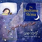 The Bedtime Sh'ma [Paperback]