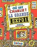 "Afficher ""Où est charlie ? n° 6 La Grande expo !"""