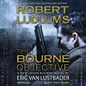 Robert Ludlum's The Bourne Objective | [Eric Van Lustbader]