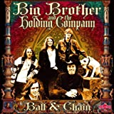 echange, troc Big Brother & The Holding Company - Ball & Chain