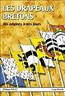 Les drapeaux bretons de 1188 � nos jours par Rault