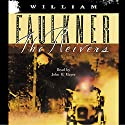 The Reivers (       UNABRIDGED) by William Faulkner Narrated by John H. Mayer