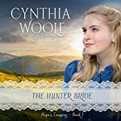 The Hunter Bride: Hope's Crossing, Book 1 | Cynthia Woolf