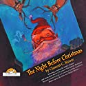 The Night Before Christmas (       UNABRIDGED) by Rabbit Ears Entertainment Narrated by Meryl Streep