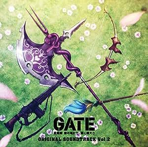 藤澤慶昌 / TVアニメ「GATE(ゲート) 自衛隊 彼の地にて、斯く戦えり」オリジナル・サウンドトラック 02 [CD]